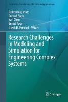 Research Challenges in Modeling and Simulation for Engineering Complex Systems by Ernest Page