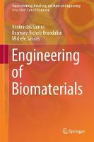 Engineering of Biomaterials by Venina dos Santos, Rosmary Nichele Brandalise, Michele Savaris
