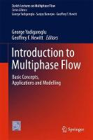 Introduction to Multiphase Flow Basic Concepts, Applications and Modelling by George Yadigaroglu