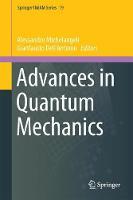 Advances in Quantum Mechanics Contemporary Trends and Open Problems by Gianfausto Dell'Antonio