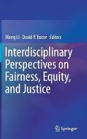 Interdisciplinary Perspectives on Fairness, Equity, and Justice by Meng Li
