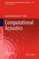 Computational Acoustics by Manfred Kaltenbacher