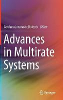 Advances in Multirate Systems by Gordana Jovanovic-Dolecek