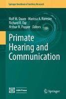 Primate Hearing and Communication by Arthur N. Popper
