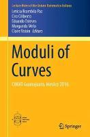 Moduli of Curves CIMAT Guanajuato, Mexico 2016 by Leticia Brambila-Paz