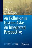 Air Pollution in Eastern Asia: An Integrated Perspective by Idir Bouarar