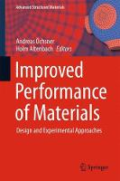 Improved Performance of Materials Design and Experimental Approaches by Andreas Ochsner