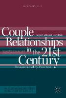 Couple Relationships in the 21st Century Research, Policy, Practice by Jacqui Gabb, Janet Fink