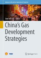 China's Gas Development Strategies by Martin Haigh