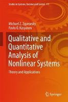 Qualitative and Quantitative Analysis of Nonlinear Systems Theory and Applications by M. Z. Zgurovsky, Pavlo O. Kasyanov