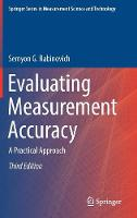 Evaluating Measurement Accuracy A Practical Approach by Semyon G. Rabinovich