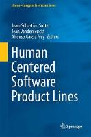 Human Centered Software Product Lines by Jean Vanderdonckt