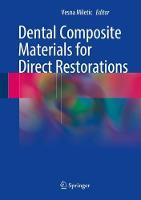 Dental Composite Materials for Direct Restorations by Vesna Miletic