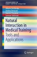 Natural Interaction in Medical Training Tools and Applications by Alberto Del Bimbo, Andrea Ferracani, Daniele Pezzatini, Lorenzo Seidenari