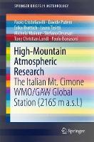 High-Mountain Atmospheric Research The Italian Mt. Cimone WMO/GAW Global Station (2165 m a.s.l.) by Paolo Cristofanelli, Davide Putero, Erika Brattich, Laura Tositti