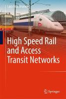 High Speed Rail and Access Transit Networks by Lara Rita Brunello