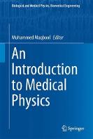 An Introduction to Medical Physics by Muhammed Maqbool