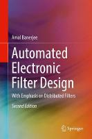 Automated Electronic Filter Design With Emphasis on Distributed Filters by Amal Banerjee