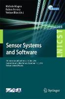 Sensor Systems and Software 7th International Conference, S-Cube 2016, Sophia Antipolis, Nice, France, December 1-2, 2016, Revised Selected Papers by Michele Magno