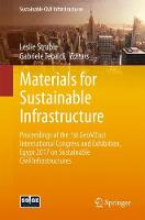 Materials for Sustainable Infrastructure Proceedings of the 1st GeoMEast International Congress and Exhibition, Egypt 2017 on Sustainable Civil Infrastructures by Leslie Struble