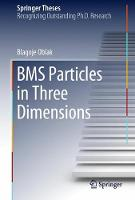 BMS Particles in Three Dimensions by Blagoje Oblak