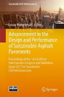 Advancement in the Design and Performance of Sustainable Asphalt Pavements Proceedings of the 1st GeoMEast International Congress and Exhibition, Egypt 2017 on Sustainable Civil Infrastructures by Louay Mohammad