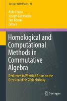 Homological and Computational Methods in Commutative Algebra Dedicated to Winfried Bruns on the occasion of his 70th birthday by Aldo Conca