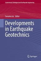 Developments in Earthquake Geotechnics by Susumu Iai