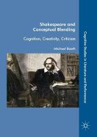 Shakespeare and Conceptual Blending Cognition, Creativity, Criticism by Michael Booth
