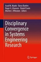 Disciplinary Convergence in Systems Engineering Research by Azad M. Madni