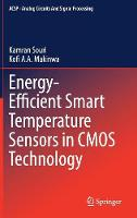Energy-Efficient Smart Temperature Sensors in CMOS Technology by Kamran Souri, Kofi Makinwa