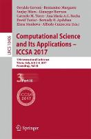 Computational Science and Its Applications - ICCSA 2017 17th International Conference, Trieste, Italy, July 3-6, 2017, Proceedings, Part III by Osvaldo Gervasi