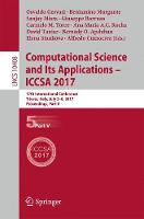 Computational Science and Its Applications - ICCSA 2017 17th International Conference, Trieste, Italy, July 3-6, 2017, Proceedings, Part V by Osvaldo Gervasi