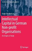 Intellectual Capital in German Non-profit Organisations An Empirical Study by Katrin Blankenburg