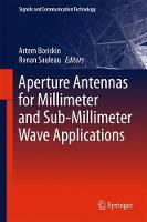 Aperture Antennas for Millimeter and Sub-Millimeter Wave Applications by Artem Boriskin