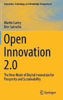 Open Innovation 2.0 The New Mode of Digital Innovation for Prosperity and Sustainability by Martin Curley, Bror Salmelin