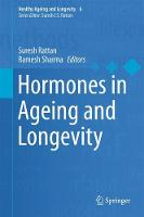 Hormones in Ageing and Longevity by Suresh I. S. Rattan