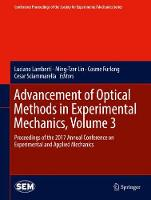 Advancement of Optical Methods in Experimental Mechanics, Volume 3 Proceedings of the 2017 Annual Conference on Experimental and Applied Mechanics by Luciano Lamberti