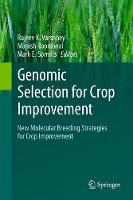 Genomic Selection for Crop Improvement New Molecular Breeding Strategies for Crop Improvement by Rajeev K. (Icrisat Patancheru India) Varshney