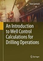 An Introduction to Well Control Calculations for Drilling Operations by Dave Cormack