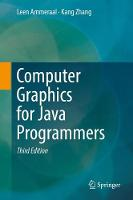 Computer Graphics for Java Programmers by Kang Zhang, Leen Ammeraal