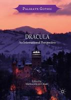 Dracula An International Perspective by Crisan Marius-Mircea