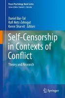 Self Censorship in Contexts of Conflict Theory and Research by Daniel (Tel-Aviv University) Bar-Tal