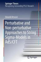 Perturbative and Non-perturbative Approaches to String Sigma-Models in AdS/CFT by Edoardo Vescovi