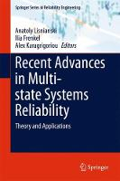 Recent Advances in Multi-state Systems Reliability Theory and Applications by Anatoly Lisnianski
