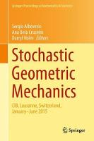 Stochastic Geometric Mechanics CIB, Lausanne, Switzerland, January-June 2015 by Sergio Albeverio