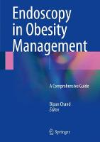 Endoscopy in Obesity Management A Comprehensive Guide by Bipan Chand