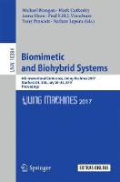 Biomimetic and Biohybrid Systems 6th International Conference, Living Machines 2017, Stanford, CA, USA, July 26-28, 2017, Proceedings by Michael Mangan