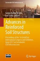 Advances in Reinforced Soil Structures Proceedings of the 1st GeoMEast International Congress and Exhibition, Egypt 2017 on Sustainable Civil Infrastructures by Sanjay Kumar Shukla