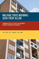 Welfare State Reforms Seen from Below Comparing Public Attitudes and Organized Interests in Britain and Germany by Bernhard Ebbinghaus